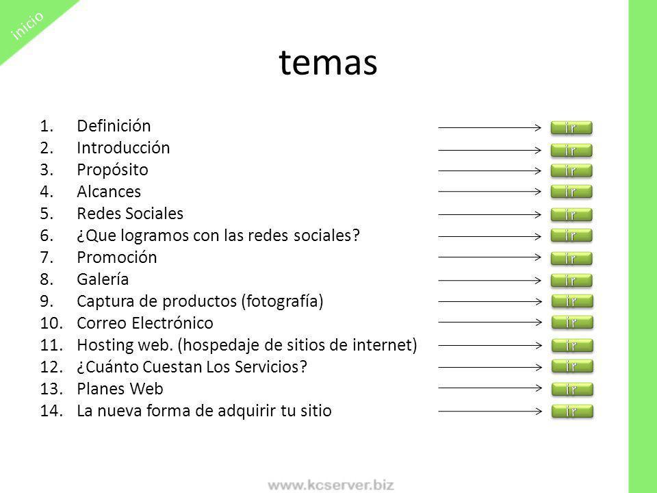 temas Definición Introducción Propósito Alcances Redes Sociales