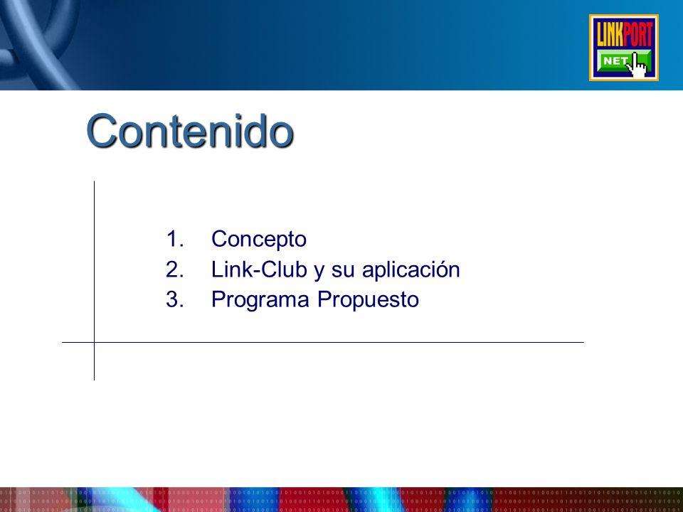 Contenido Concepto Link-Club y su aplicación Programa Propuesto