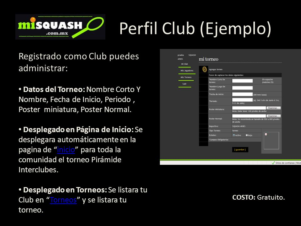Perfil Club (Ejemplo) Registrado como Club puedes administrar: