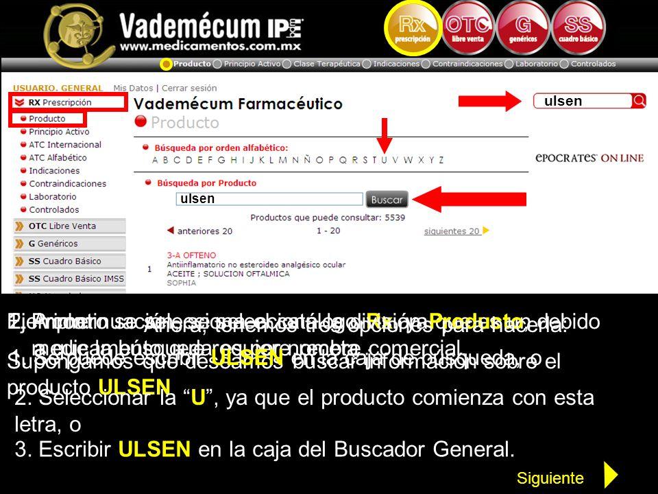 Supongamos que deseamos buscar información sobre el producto ULSEN