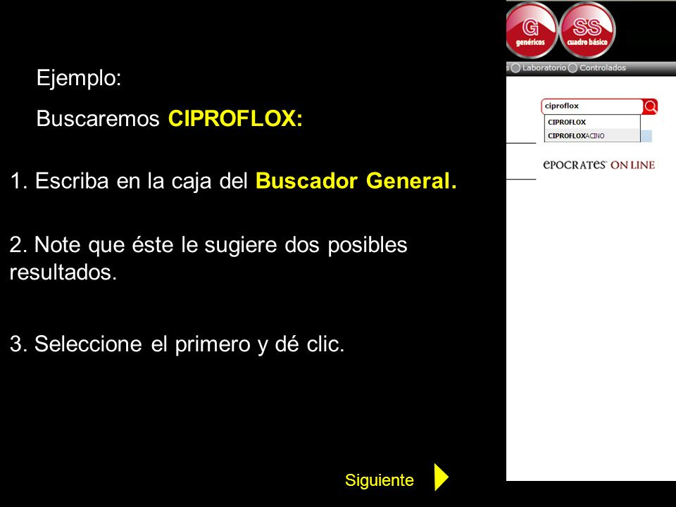Buscaremos CIPROFLOX: