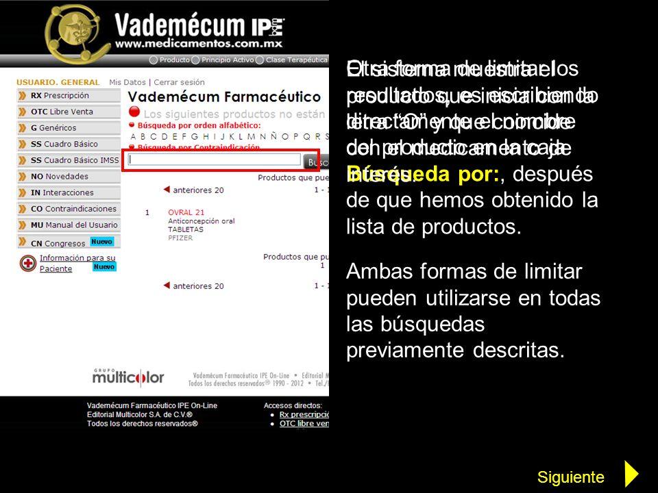 El sistema muestra el producto que inicia con la letra O y que coincide con el medicamento de interés.