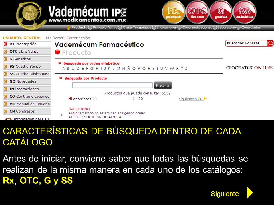 CARACTERÍSTICAS DE BÚSQUEDA DENTRO DE CADA CATÁLOGO