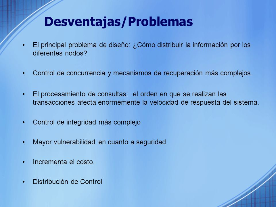 Desventajas/Problemas