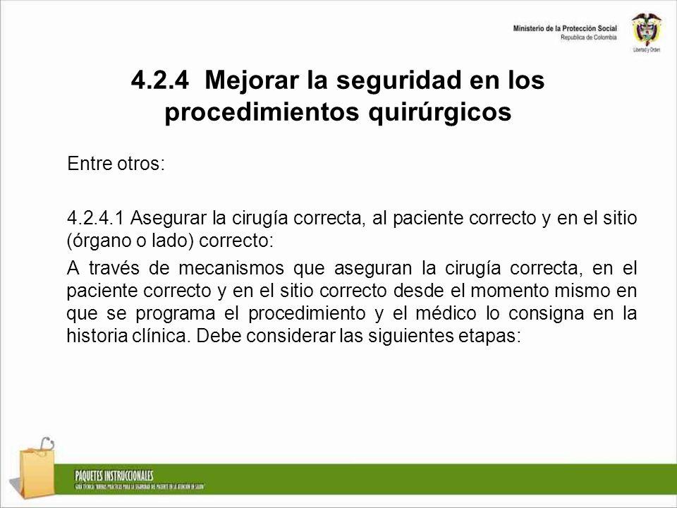 4.2.4 Mejorar la seguridad en los procedimientos quirúrgicos