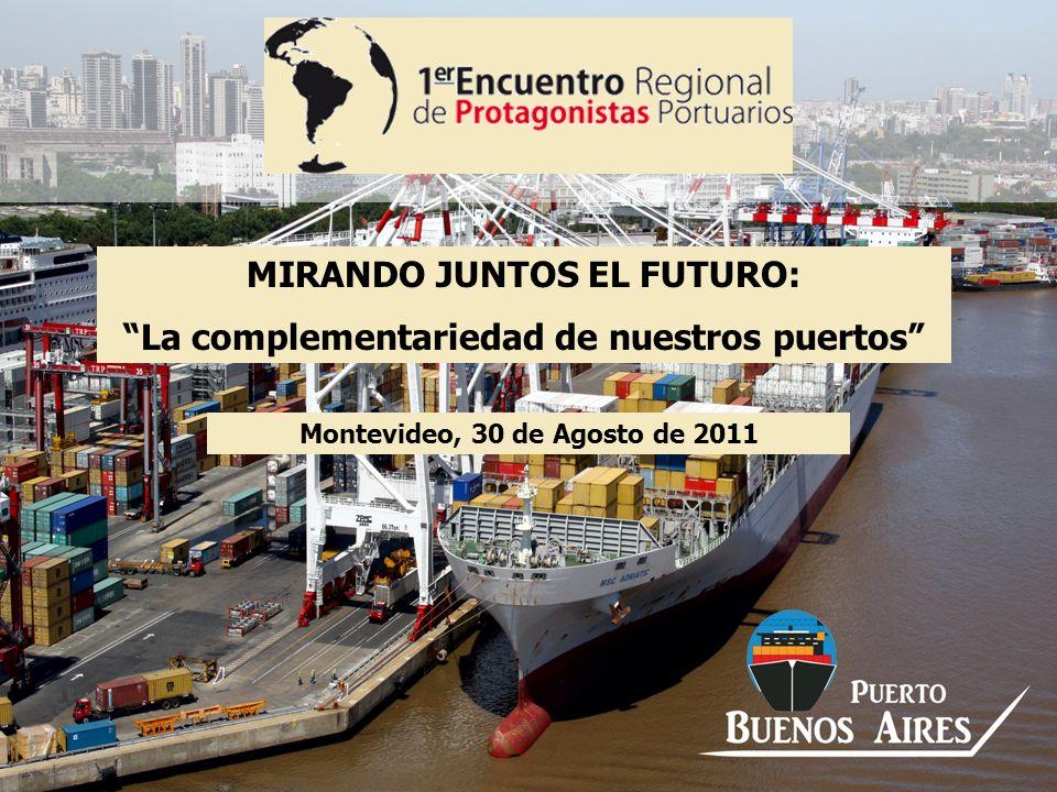 MIRANDO JUNTOS EL FUTURO: La complementariedad de nuestros puertos