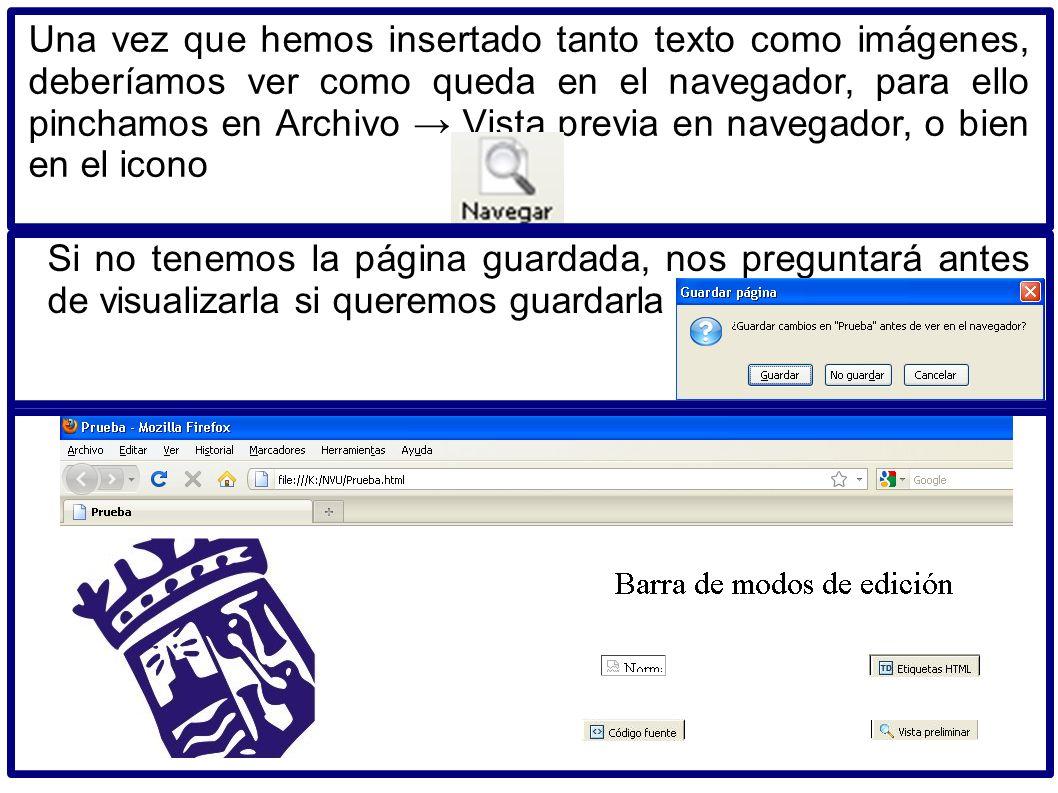 Una vez que hemos insertado tanto texto como imágenes, deberíamos ver como queda en el navegador, para ello pinchamos en Archivo → Vista previa en navegador, o bien en el icono