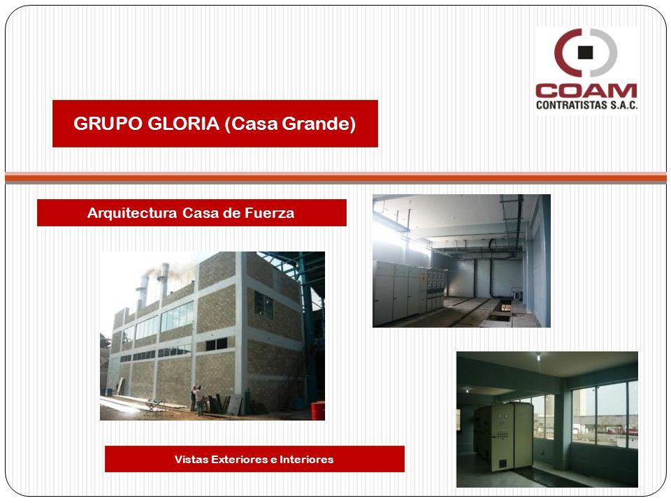 GRUPO GLORIA (Casa Grande)