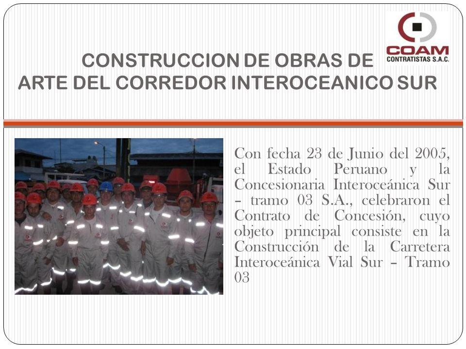 CONSTRUCCION DE OBRAS DE ARTE DEL CORREDOR INTEROCEANICO SUR