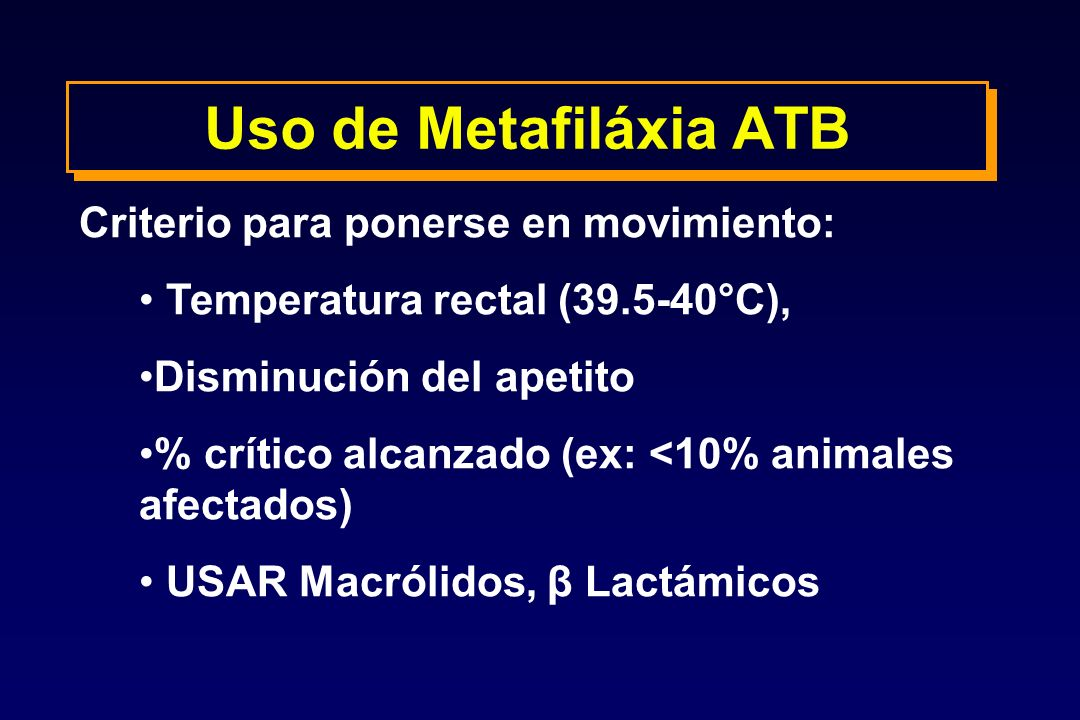 Uso de Metafiláxia ATB Criterio para ponerse en movimiento: