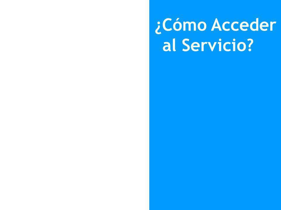 ¿Cómo Acceder al Servicio