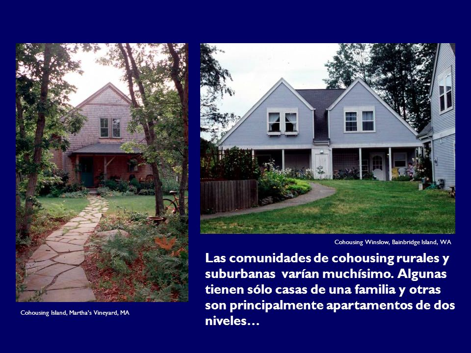 Créditos de fotos: Upperl. Cohousing Winslow, Bainbridge Island, WA.