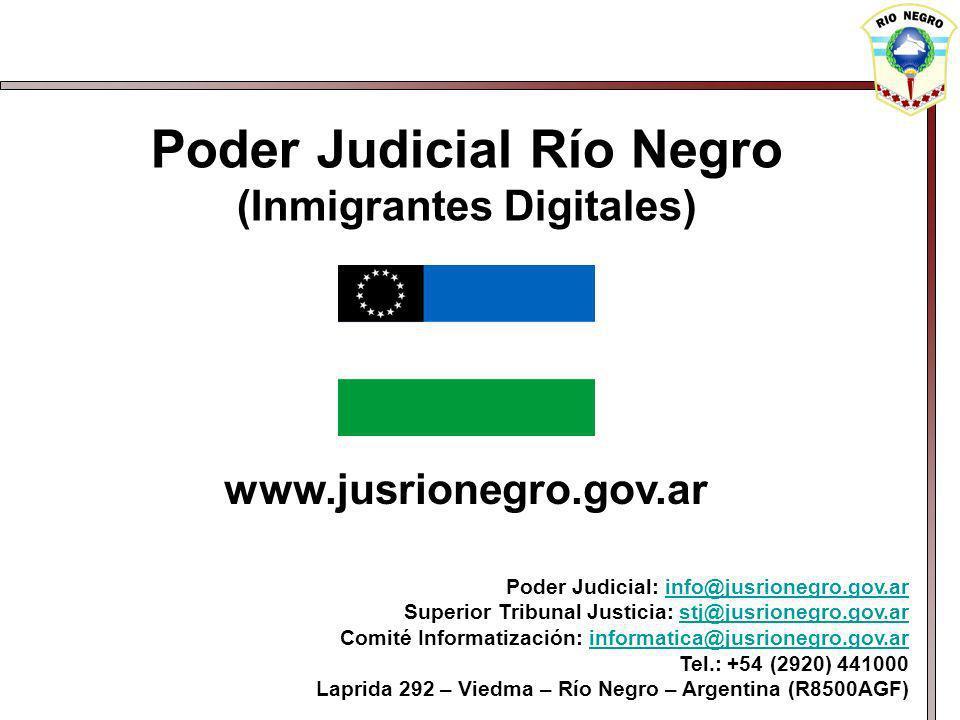 Poder Judicial Río Negro (Inmigrantes Digitales)