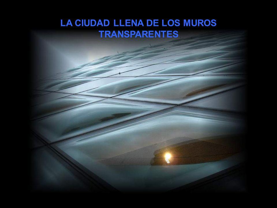 LA CIUDAD LLENA DE LOS MUROS