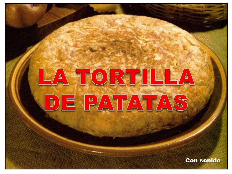 LA TORTILLA DE PATATAS Con sonido