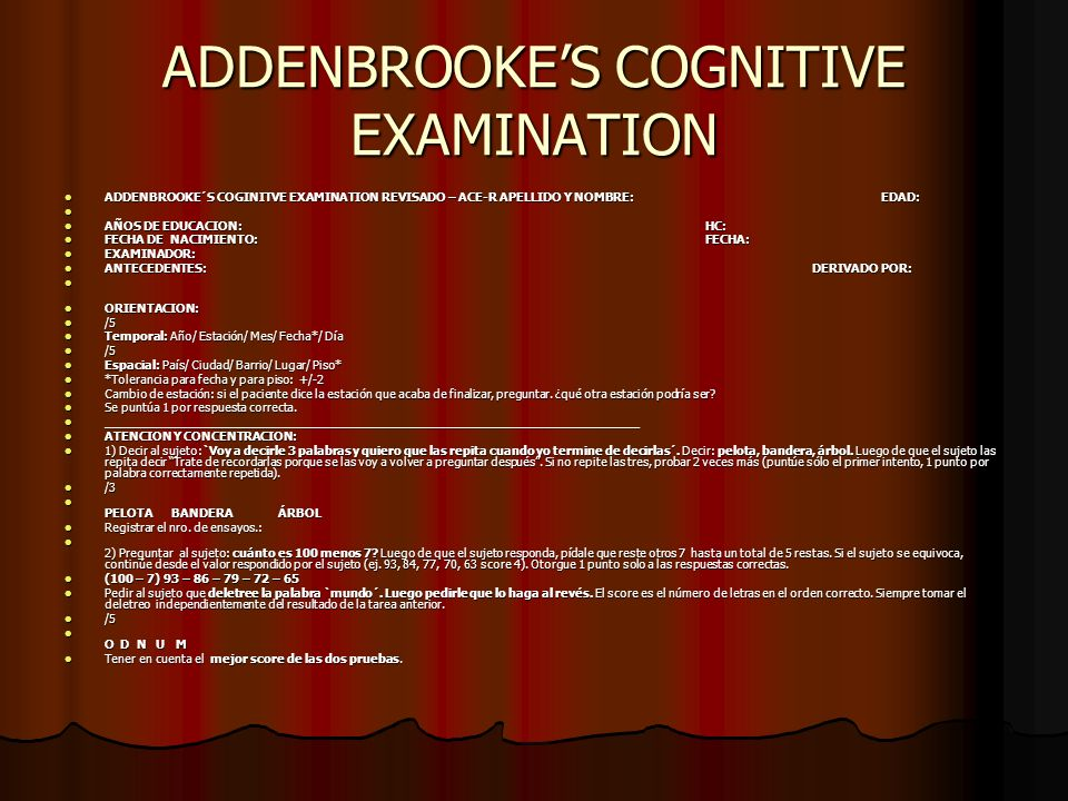 ADDENBROOKE'S COGNITIVE EXAMINATION