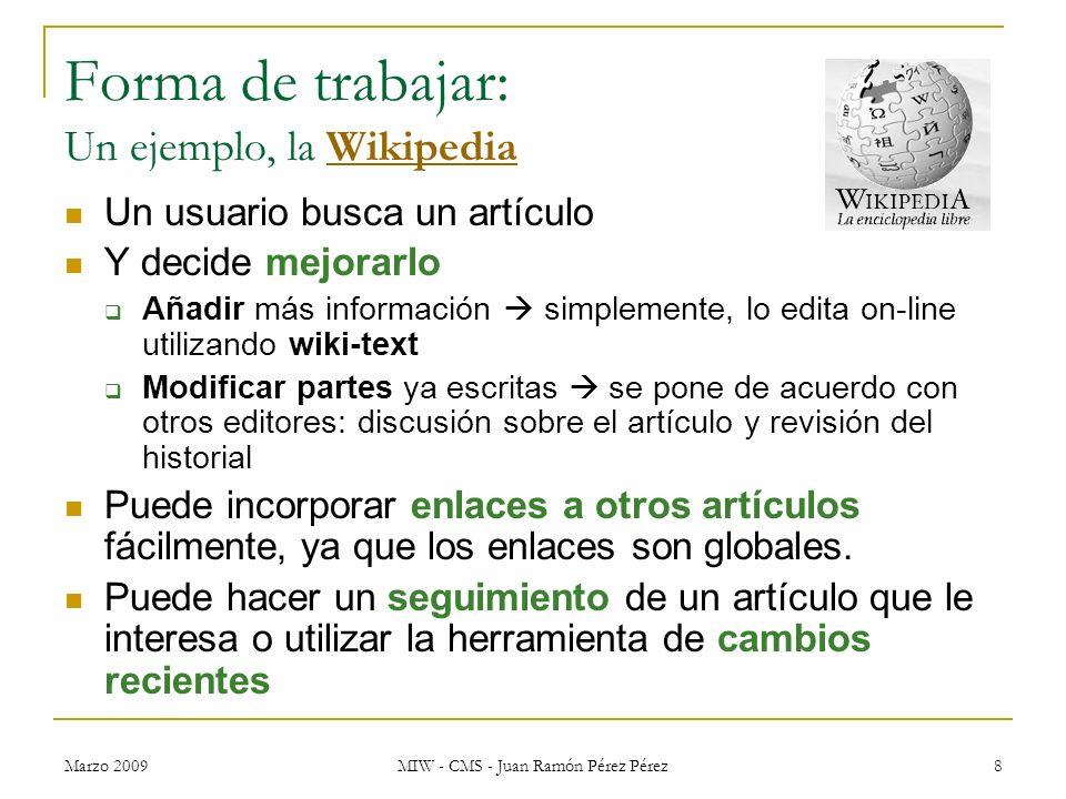 Forma de trabajar: Un ejemplo, la Wikipedia