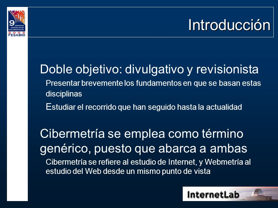 Introducción Doble objetivo: divulgativo y revisionista