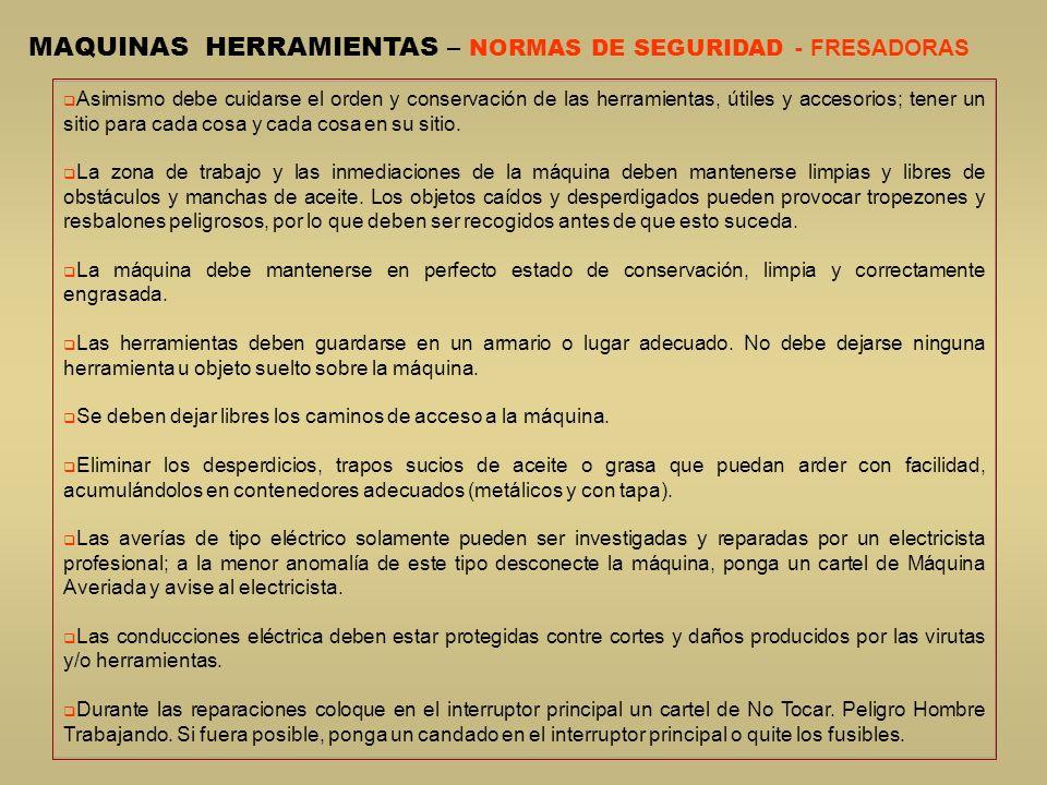 MAQUINAS HERRAMIENTAS – NORMAS DE SEGURIDAD - FRESADORAS