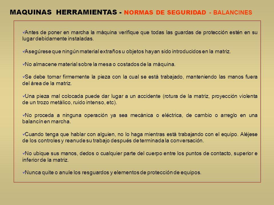 MAQUINAS HERRAMIENTAS - NORMAS DE SEGURIDAD - BALANCINES
