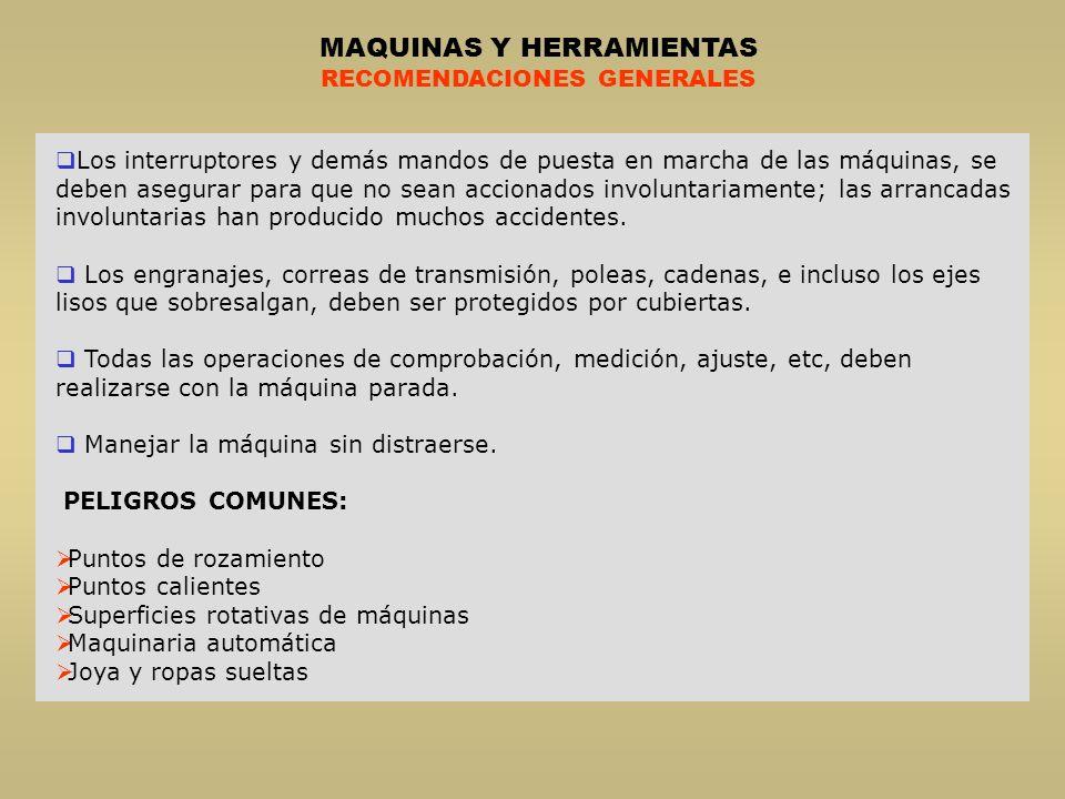 MAQUINAS Y HERRAMIENTAS RECOMENDACIONES GENERALES