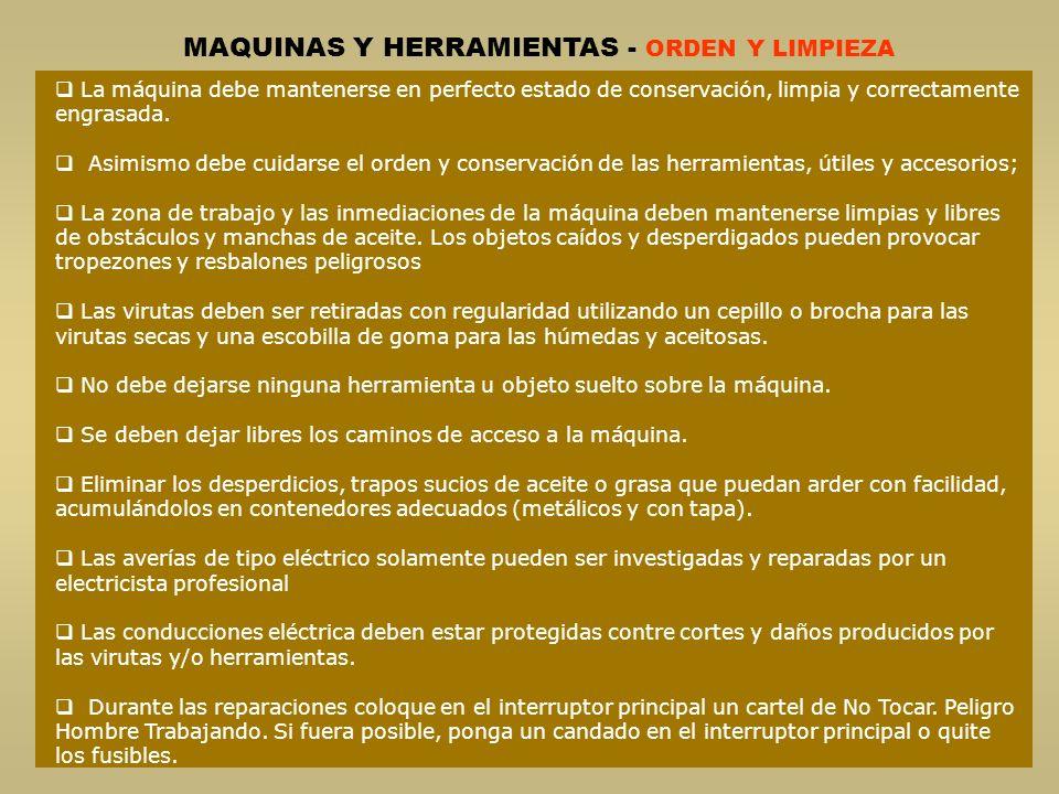 MAQUINAS Y HERRAMIENTAS - ORDEN Y LIMPIEZA