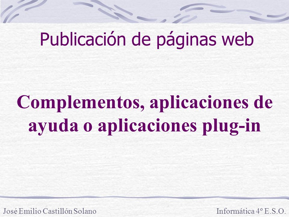 Complementos, aplicaciones de ayuda o aplicaciones plug-in