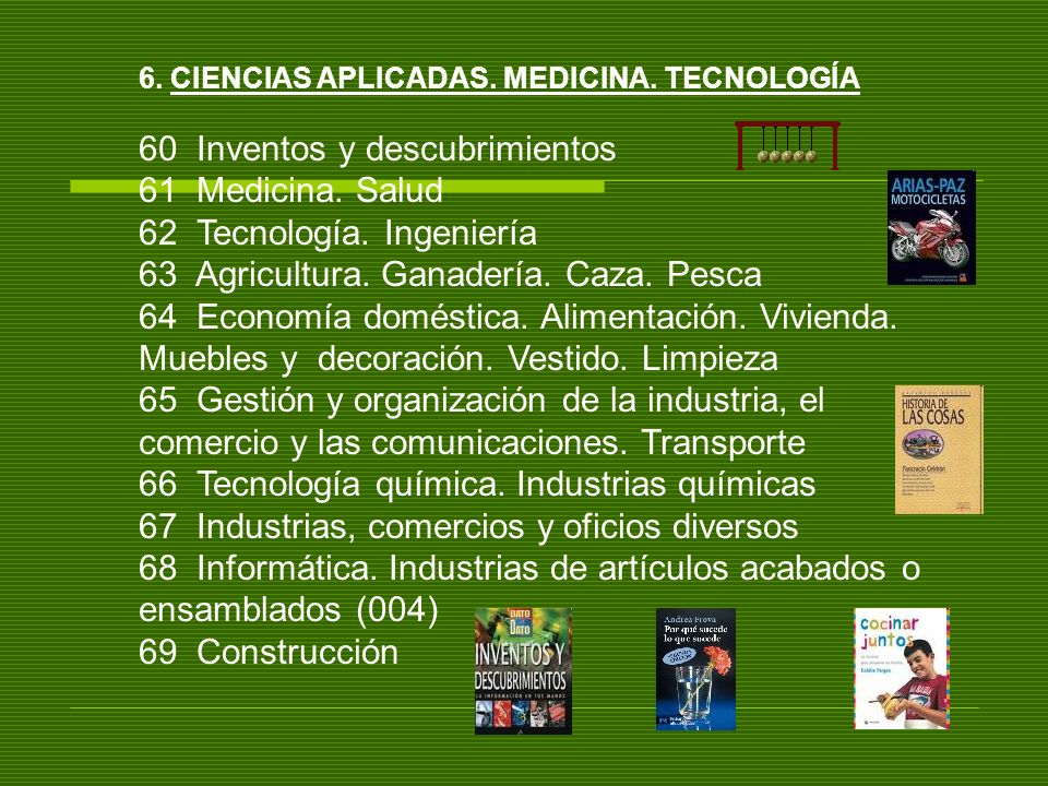 60 Inventos y descubrimientos 61 Medicina. Salud