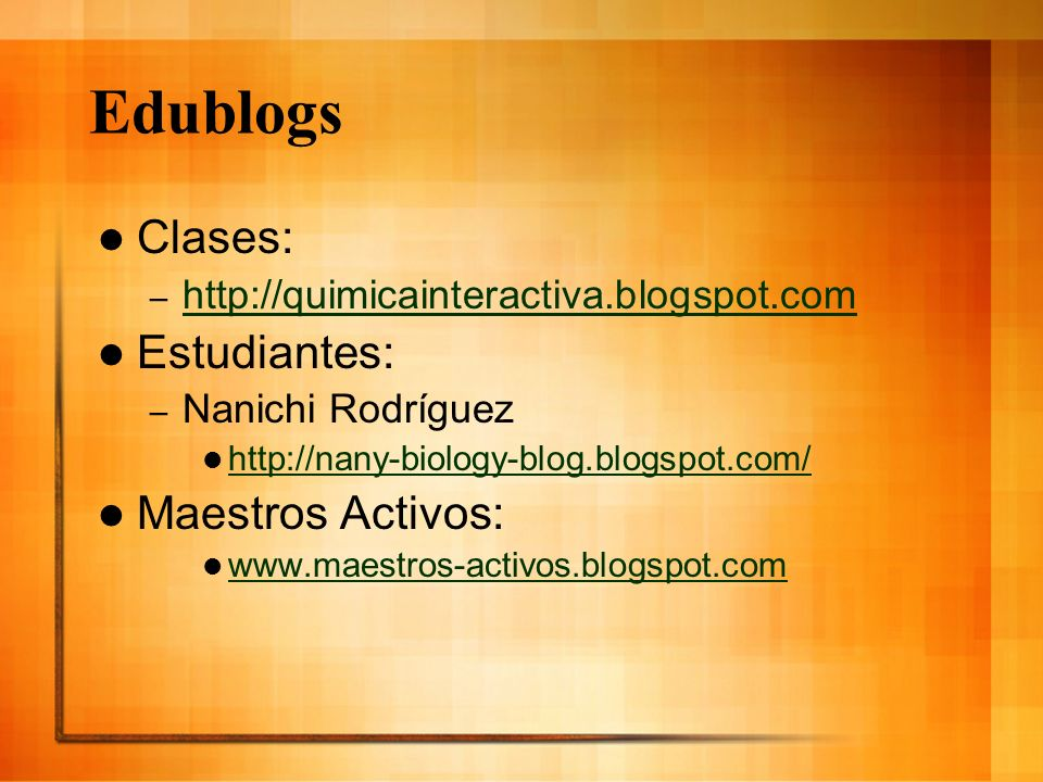 Edublogs Clases: Estudiantes: Maestros Activos:
