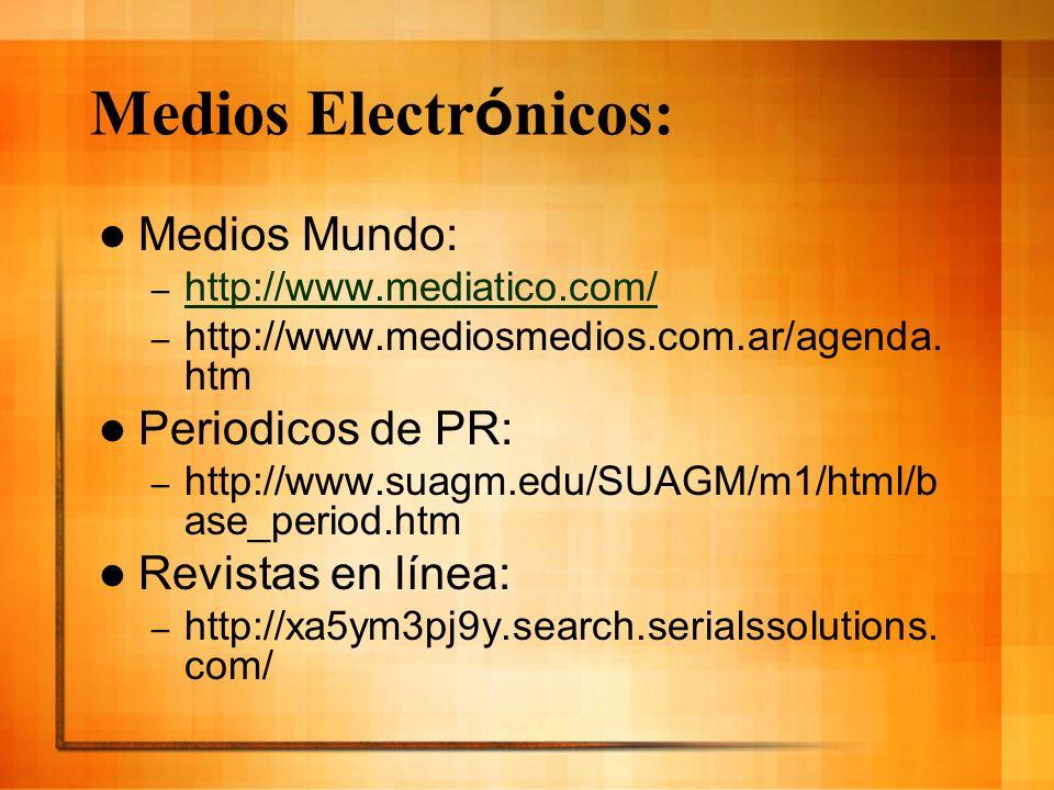 Medios Electrónicos: Medios Mundo: Periodicos de PR: