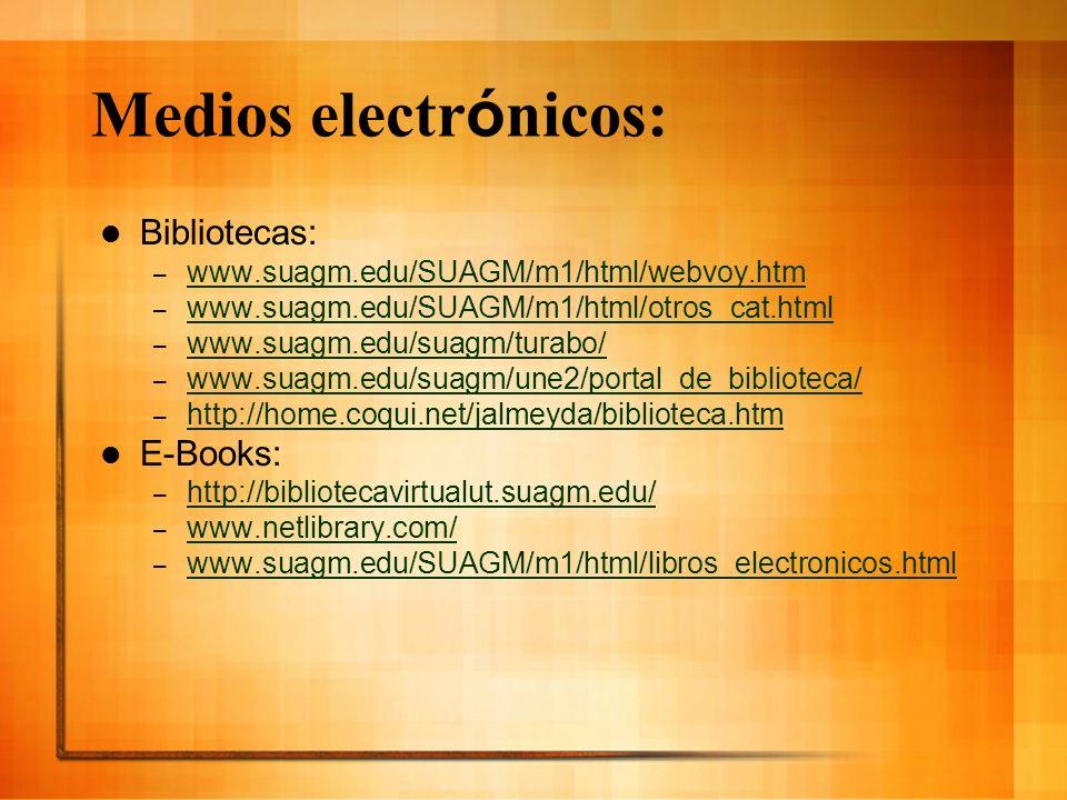 Medios electrónicos: Bibliotecas: E-Books:
