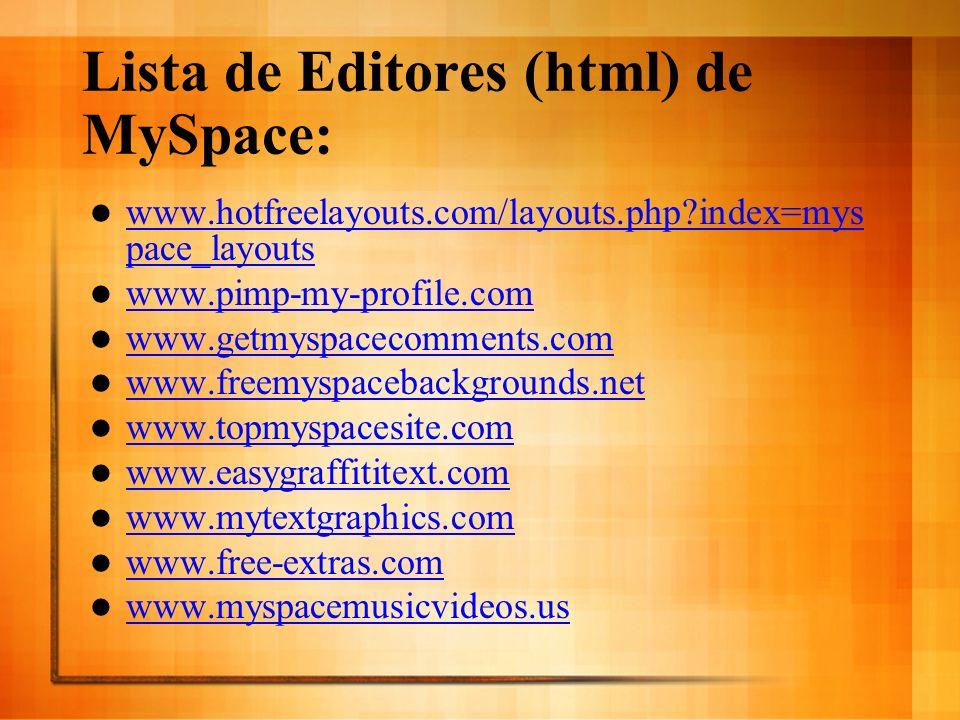 Lista de Editores (html) de MySpace: