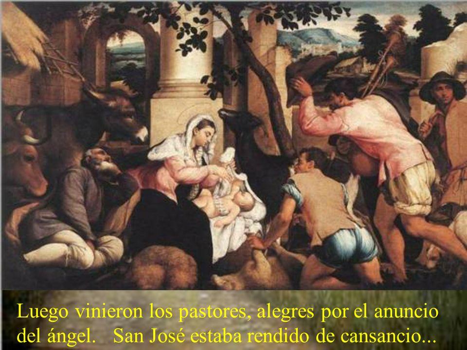 Luego vinieron los pastores, alegres por el anuncio del ángel