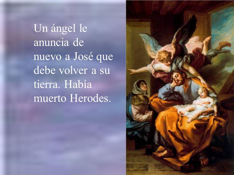 Un ángel le anuncia de nuevo a José que debe volver a su tierra