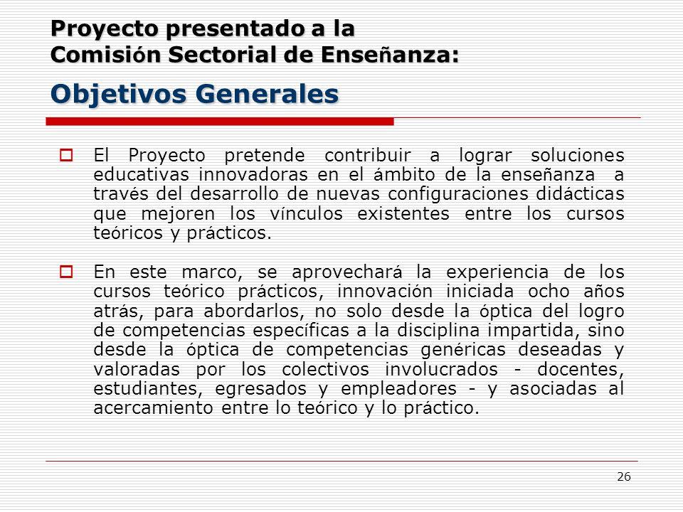 Proyecto presentado a la Comisión Sectorial de Enseñanza: Objetivos Generales
