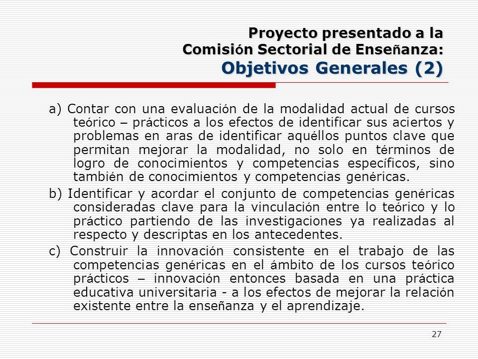 Proyecto presentado a la Comisión Sectorial de Enseñanza: Objetivos Generales (2)