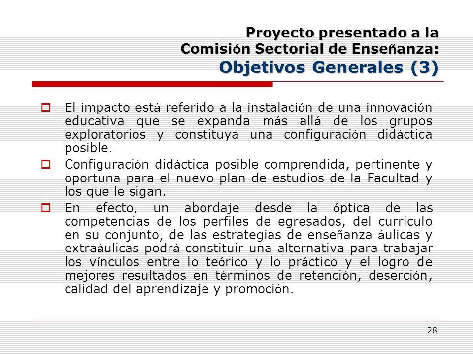Proyecto presentado a la Comisión Sectorial de Enseñanza: Objetivos Generales (3)