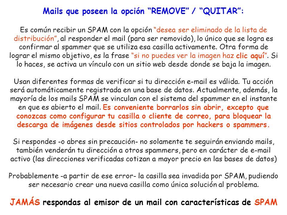 Mails que poseen la opción REMOVE / QUITAR :