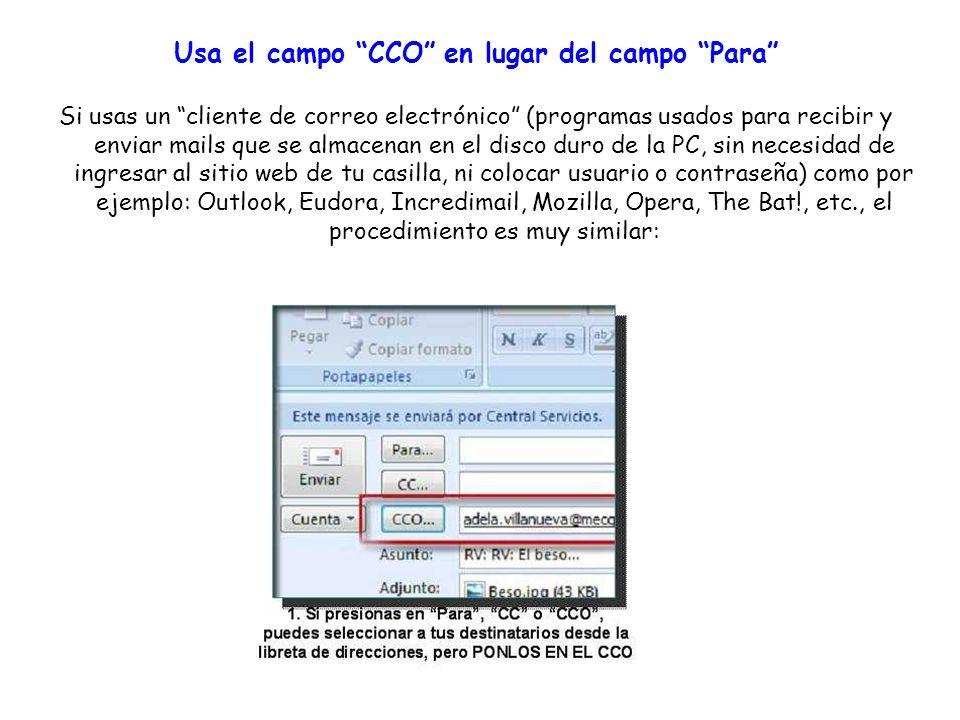 Usa el campo CCO en lugar del campo Para