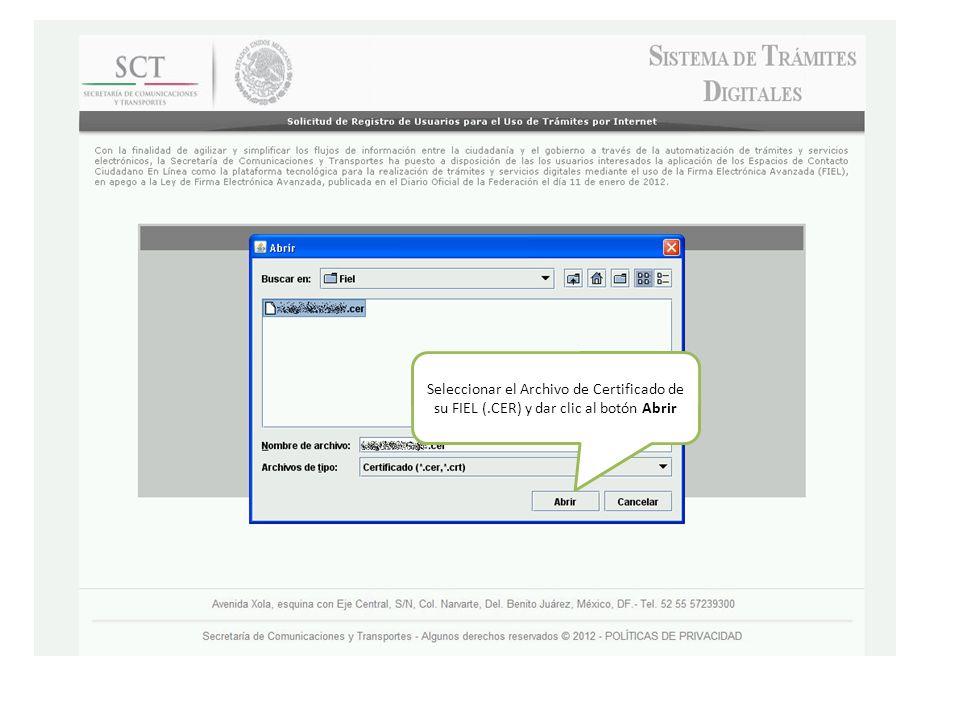 Seleccionar el Archivo de Certificado de su FIEL (