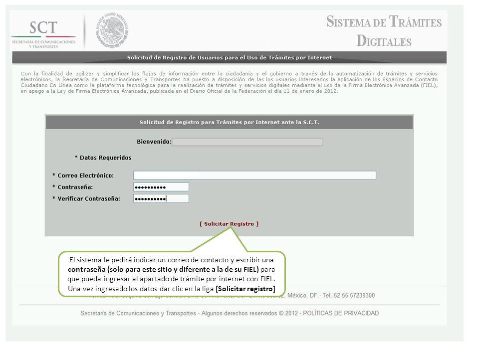 El sistema le pedirá indicar un correo de contacto y escribir una contraseña (solo para este sitio y diferente a la de su FIEL) para que pueda ingresar al apartado de trámite por internet con FIEL.