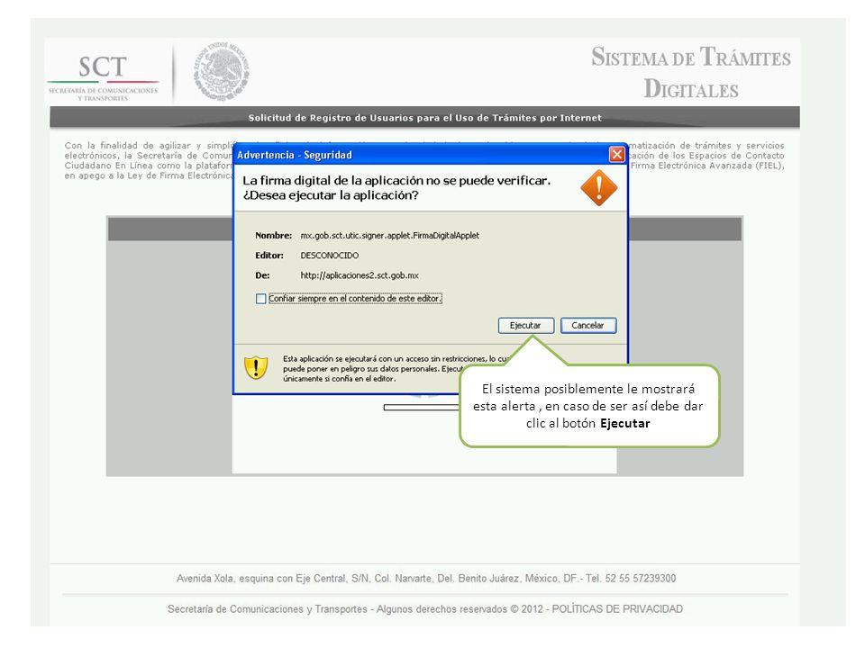 El sistema posiblemente le mostrará esta alerta , en caso de ser así debe dar clic al botón Ejecutar