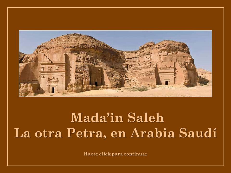 La otra Petra, en Arabia Saudí Hacer click para continuar