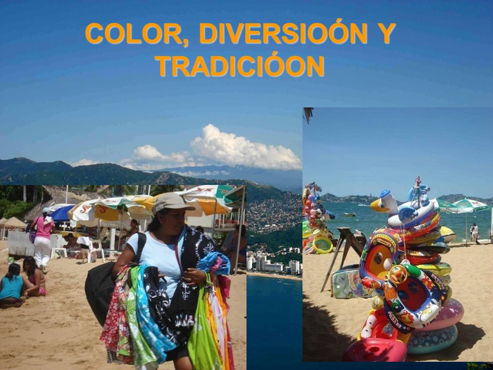 COLOR, DIVERSIOÓN Y TRADICIÓON
