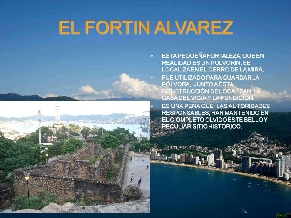 EL FORTIN ALVAREZ ESTA PEQUEÑA FORTALEZA, QUE EN REALIDAD ES UN POLVORÍN, SE LOCALIZA EN EL CERRO DE LA MIRA,
