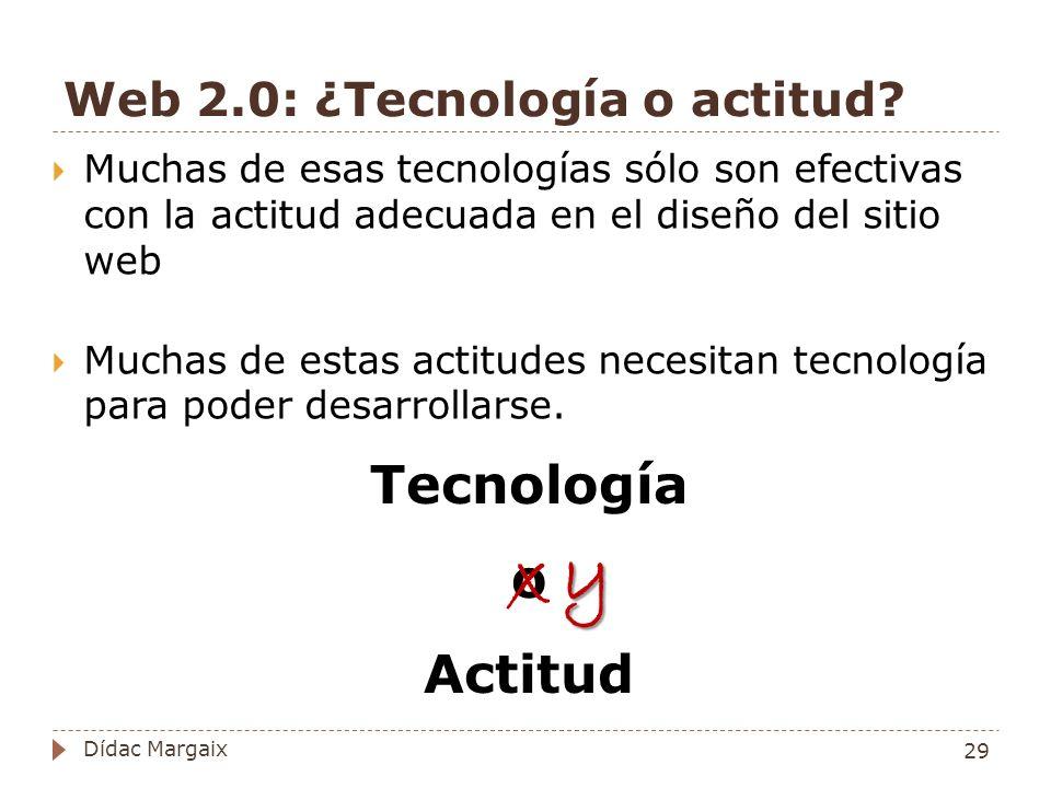 Web 2.0: ¿Tecnología o actitud