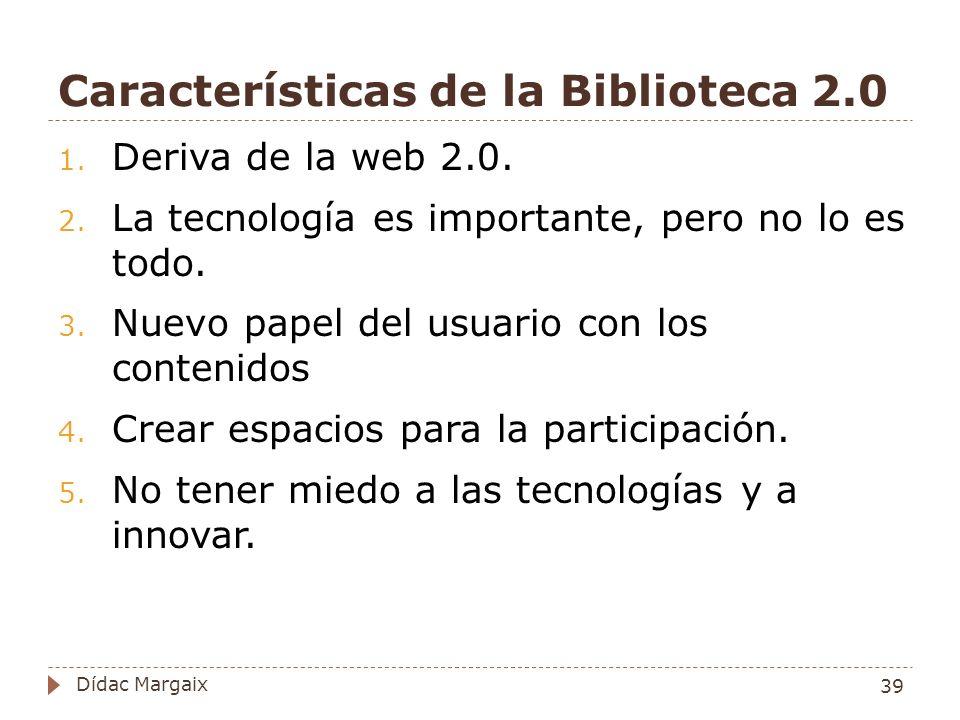 Características de la Biblioteca 2.0