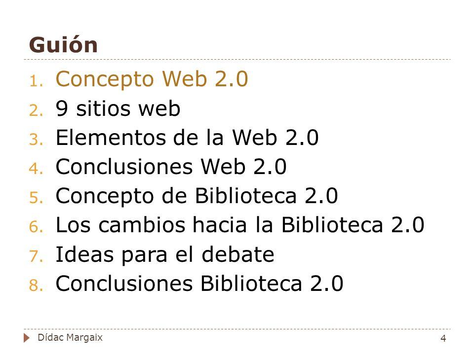 Concepto de Biblioteca 2.0 Los cambios hacia la Biblioteca 2.0