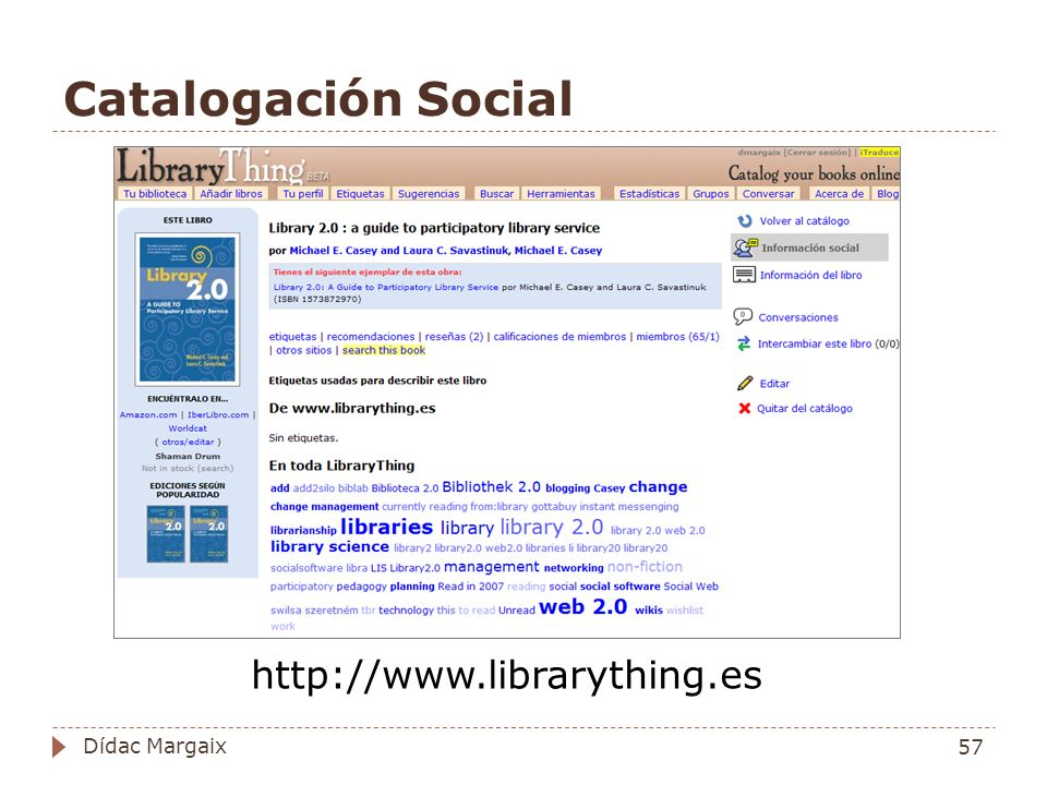 Catalogación Social http://www.librarything.es Dídac Margaix