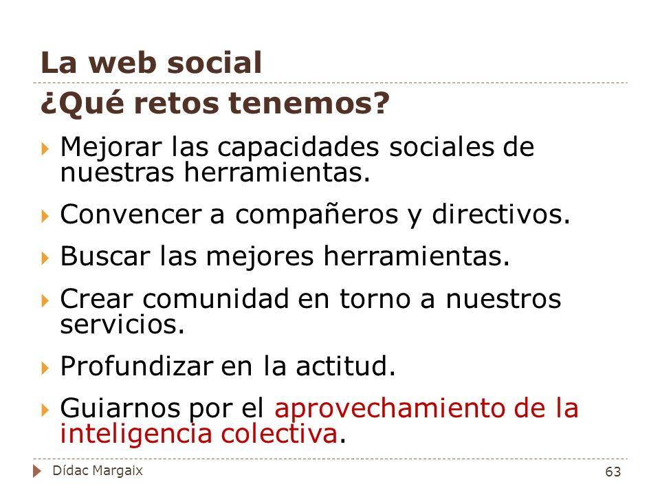 La web social ¿Qué retos tenemos